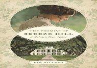 The Promise of Breeze Hill (A Natchez Trace Novel) (Pam Hillman)