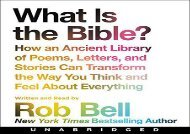 What is the Bible? CD: How An Ancient Library of Poems, Letters, and Stories Can Transform the Way You Think and Feel About Everything (Rob Bell)