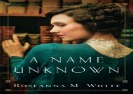 A Name Unknown (Shadows Over England) (Roseanna M. White)