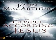 The Gospel According to Jesus: What Is Authentic Faith? (John MacArthur)