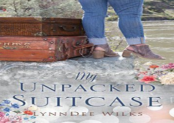 My Unpacked Suitcase (Lynndee Wilks)