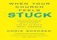 When Your Church Feels Stuck: 7 Unavoidable Questions Every Leader Must Answer (Chris Sonksen)