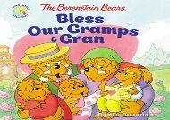 The Berenstain Bears Bless Our Gramps and Gran (Berenstain Bears/Living Lights) (Mike Berenstain)