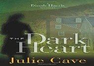 The Dark Heart (Dinah Harris Mystery) (Julie Cave)