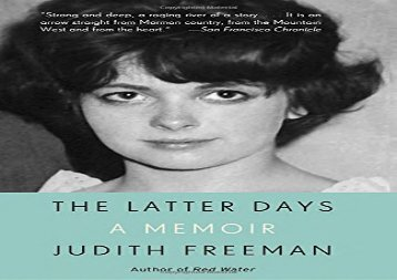 The Latter Days: A Memoir (Judith Freeman)