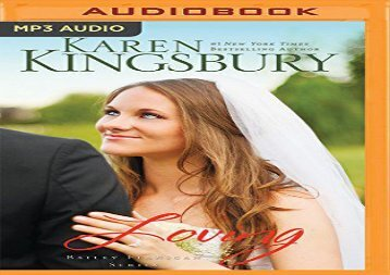 Loving (Bailey Flanigan) (Karen Kingsbury)