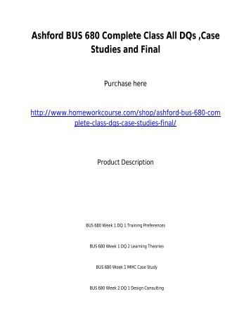 Ashford BUS 680 Complete Class All DQs ,Case Studies and Final