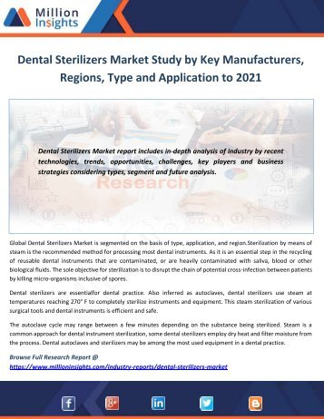 Dental Sterilizers Market Study by Key Manufacturers, Regions, Type and Application to 2021