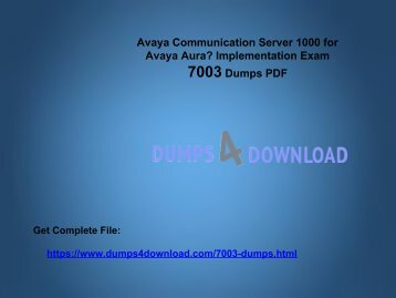 Free Avaya 7003 Braindumps - Pass 7003 Exam - Dumps4download