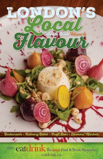 London's Local Flavour Culinary Guide: Volume 6