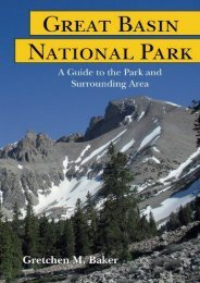Great Basin National Park: A Guide to the Park and Surrounding Area (Gretchen M. Baker)