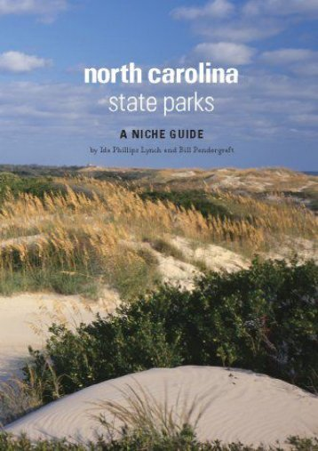 North Carolina State Parks: A Niche Guide (Ida Phillips Lynch)