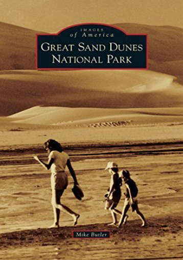 Great Sand Dunes National Park (Mike Butler)