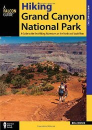 Hiking Grand Canyon National Park: A Guide to the Best Hiking Adventures on the North and South Rims (Ben Adkison)