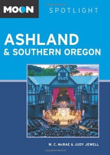 Moon Spotlight Ashland   Southern Oregon (Judy Jewell)