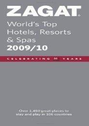 Zagat World s Top Hotels, Resorts   Spas (Zagat Survey: World s Top Hotels, Resorts   Spas) ()
