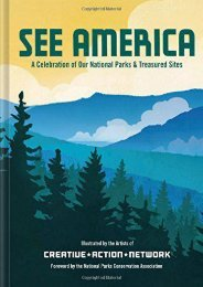 See America: A Celebration of Our National Parks   Treasured Sites