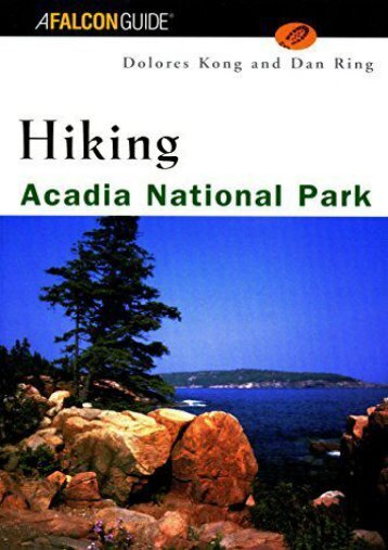 Hiking Acadia National Park (Regional Hiking Series)
