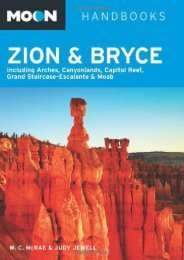 Moon Zion   Bryce: Including Arches, Canyonlands, Capitol Reef, Grand Staircase-Escalante   Moab (Moon Handbooks)