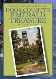 Door County s Emerald Treasure: A History of Peninsula State Park (Wisconsin Land and Life)