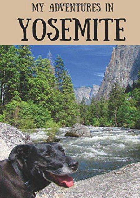 My Adventures in Yosemite: Travel Journal for Kids