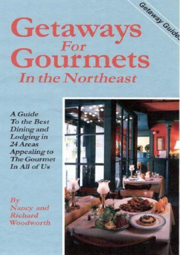 Getaways for Gourmets in the Northeast (Getaway Guides)