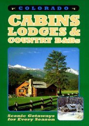 Colorado Cabins, Lodges and Country B Bs: Scenic Getaways for Every Season