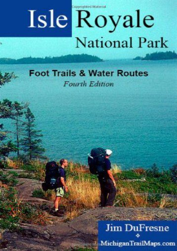 Isle Royale National Park: Foot Trails   Water Routes