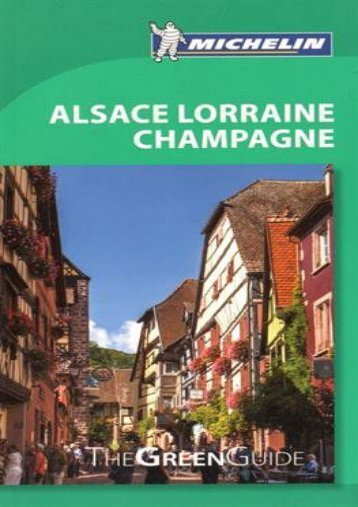 Alsace lorraine champagne green guide (michelin green guides.
