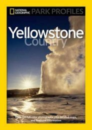 National Geographic Park Profiles: Yellowstone Country: Over 100 Full-Color Photographs, plus Detailed Maps, and Firsthand Information