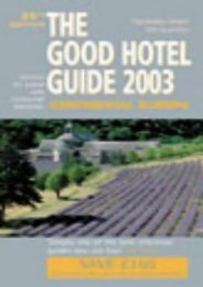 The Good Hotel Guide: Continental Europe (Good Guides)