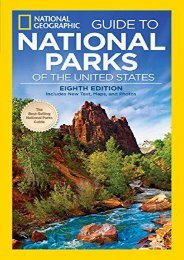 National Geographic Guide to National Parks of the United States, 8th Edition (National Geographic Guide to the National Parks of the United States)