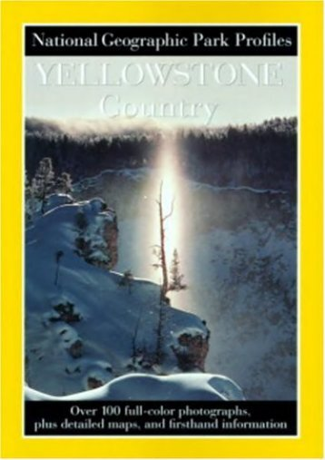 Park Profiles: Yellowstone