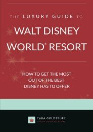 The Luxury Guide to Walt Disney World Resort: How to Get the Most Out of the Best Disney Has to Offer