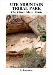 Ute Mountain Tribal Park: The Other Mesa Verde