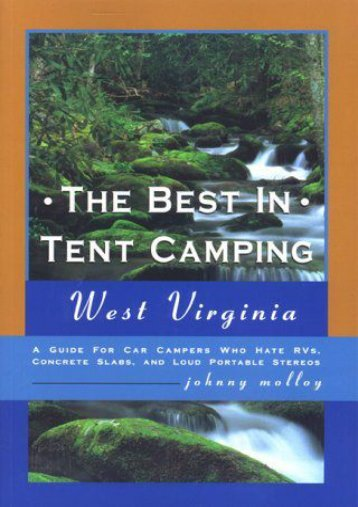 The Best In Tent Camping: Smoky Mountains : A Guide For Campers Who Hate Rvs, Concrete Slabs, And Lo