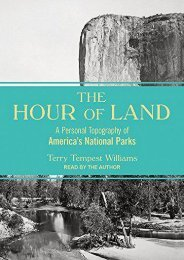 The Hour of Land: A Personal Topography of America s National Parks