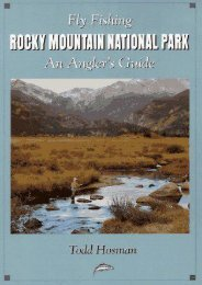 Fly Fishing Rocky Mountain National Park: An Angler s Guide (The Pruett Series)
