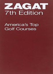America s Top Golf Courses Seventh Edition (Zagatsurvey : America s Top Golf Courses)