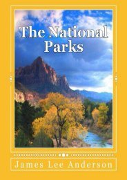 The National Parks: Your Reference to All 58 U.S. National Parks: Scenery Images, Things to Do, and Park Trivia