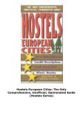 Hostels European Cities: The Only Comprehensive, Unofficial, Opinionated Guide (Hostels Series) - Page 4