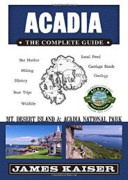Acadia: The Complete Guide: Acadia National Park   Mount Desert Island (Color Travel Guide)