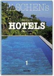 TASCHEN s Favourite Hotels