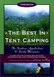 The Best in Tent Camping: Southern Appalachian   Smokies, Third Edition: A Guide for Campers Who Hate RVs, Concrete Slabs, and Loud Portable Stereos