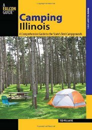 Camping Illinois: A Comprehensive Guide To The State s Best Campgrounds (State Camping Series)