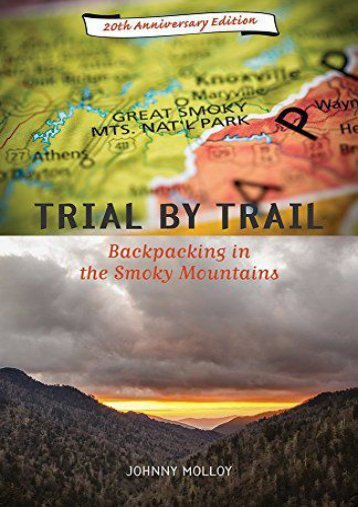 Trial By Trail: Backpacking In Smoky Mountains