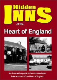 HEART OF ENGLAND: Including Derbys, Notts, Lincs ,Staffs, Leics, Warwicks,West Midlands and Northants. (The Hidden Inns)