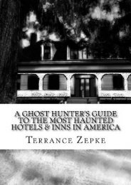 A Ghost Hunter s Guide to the Most Haunted Hotels   Inns in America (Volume 3)