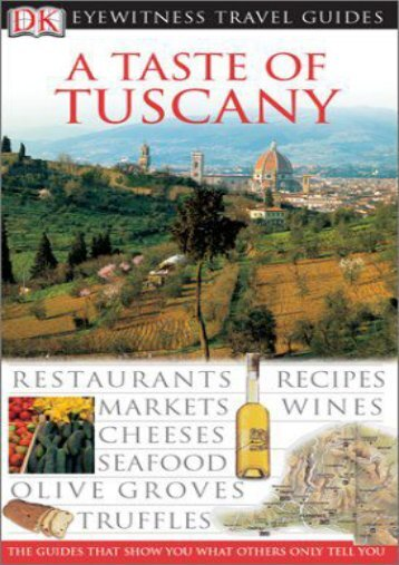 A Taste of Tuscany (Eyewitness Travel Guides)