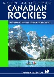 Moon Handbooks Canadian Rockies: Including Banff and Jasper National Parks